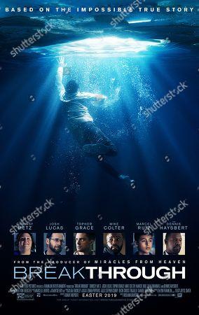 Breakthrough (2019) Poster Art. Chrissy Metz as Joyce Smith, Josh Lucas as Brian Smith, Topher Grace as Pastor John Noble, Mike Colter as Tommy Shine, Marcel Ruiz as John Smith and Dennis Haysbert as Doctor Garrett