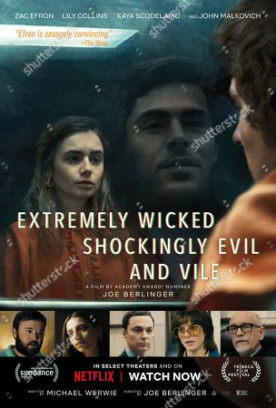 Extremely Wicked, Shockingly Evil and Vile (2019) Poster Art. Lily Collins as Liz Kendall and Zac Efron as Ted Bund, Haley Joel Osment as Liz's Co-Worker Jerry, Angela Sarafyan as Joanna, Jim Parsons as Florida Prosecutor Larry Simpson, Kaya Scodelario as Carole Anne Boone and John Malkovich as Judge Edward D. Cowart