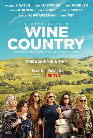 Wine Country (2019) Poster Art. Paula Pell as Val, Rachel Dratch as Rebecca, Maya Rudolph as Naomi, Ana Gasteyer as Catherine, Emily Spivey as Jenny and Amy Poehler as Abby