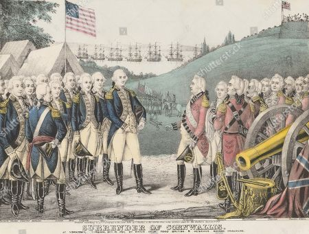 Stock Picture of American Revolution. Popular print depicts the Surrender British at Yorktown, Virginia, Oct. 19, 1781. Lord Cornwallis was not at the ceremony, but his sword was carried by adjutant, Gen. Charles OHara, who was required to surrender it to an officer of his own rank, Washingtons adjutant, Gen. Benjamin Lincoln