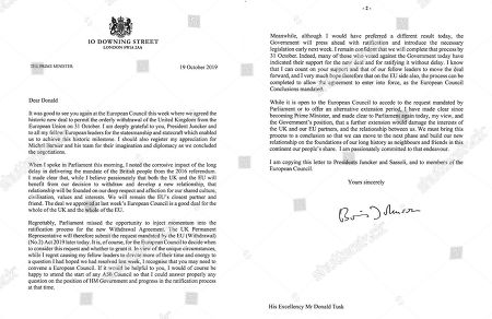 In this image issued by 10 Downing Street, showing of a letter written by British Prime Minister Boris Johnson addressed to the European Council President Donald Tusk asking the European Union for a delay to Brexit . The British government has formally asked the European Union for a delay to Brexit ? but also sent a letter from Prime Minister Boris Johnson arguing against it. Johnson was forced to request a delay after Parliament voted to delay a decision on whether to back his Brexit deal. A law passed last month compelled the government to try to postpone Britain's departure if no deal was agreed by Saturday