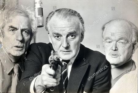 Radio Programme : Dick Barton - Special Agent L-r: Alex Mccrindle (jock) Noel Johnson (dick Barton) And John Mann As (snowy). Noel Johnson Died 10/99