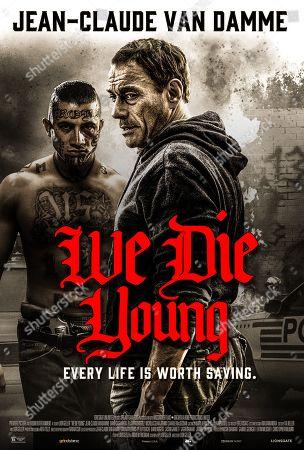 We Die Young (2019) Poster art. David Castaneda as Rincon and Jean-Claude Van Damme as Daniel