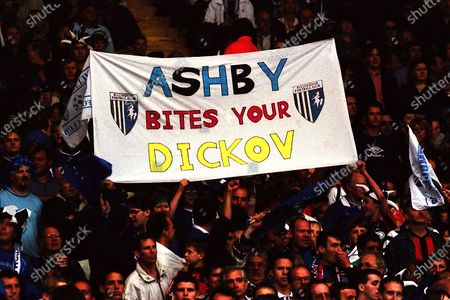 Gillingham fans hold up a banner which reads 'Ashby Bites Your Dickov' as a reference to Gillingham defender, Barry Ashby and Manchester City striker, Paul Dickov during Manchester City vs Gillingham, Nationwide League Division Two Football at Wembley Stadium on 30th May 1999