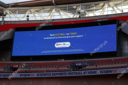 The giant screen shows EFL Mind branding at Wembley Stadium during the Sky Bet League 2 Play off Final between Exeter City and Northampton Town