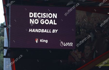 A message is shown on the big screen after a goal by Bournemouth's Callum Wilson was disallowed after a VAR review during the English Premier League match between AFC Bournemouth and Tottenham Hotspur in Bournemouth, Britain, 09 July 2020.