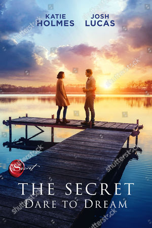 Stock Picture of The Secret: Dare to Dream (2020) Poster Art. Katie Holmes as Miranda Wells and Josh Lucas as Bray Johnson