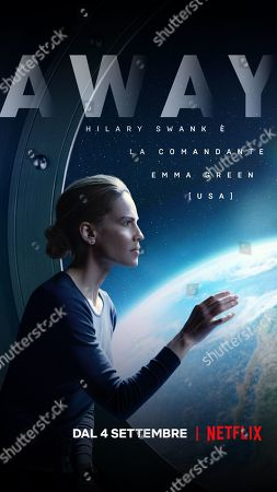 Away (2020) Poster Art. Hilary Swank as Emma Green