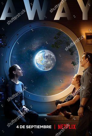 Stock Image of Away (2020) Poster Art. Hilary Swank as Emma Green, Talitha Bateman as Alexis Logan and Josh Charles as Matt Logan