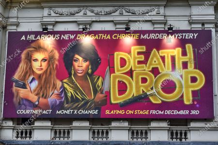 A sign advertising Death Drop at the Garrick Theatre. This brand new killer comedy, Death Drop, opening at the Garrick Theatre on 3 December 2020 is an historic West End first. Starring RuPaul's Drag Race superstars Courtney Act and Monét X Change, along with a full drag cast in this new hilarious murder mystery - this show is like nothing you've seen on the West End stage ever before! Tickets are on sale at Official London Theatre.