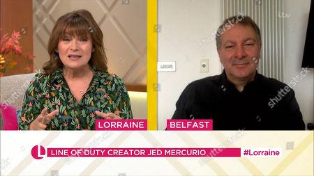 Lorraine Kelly and Jed Mercurio