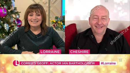 Lorraine Kelly, Ian Bartholomew