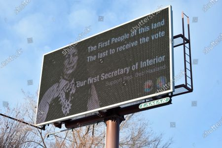 This Feb. 21, 2021, photo shows a billboard in Billings, Montana, displays support for New Mexico U.S. Rep. Deb Haaland, who has been nominated to lead the U.S. Department of the Interior. Native Americans will be watching her confirmation hearing closely on . If confirmed, she would be the first Native American to lead the agency that has broad oversight over tribal affairs and energy development