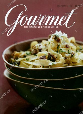 Gourmet February 01, 2005 Magazine Cover featuring: Tagliatelle with Chestnuts, Pancetta and Sage.