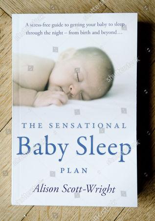 'The Sensational Baby Sleep Plan' by Alison Scott-Wright