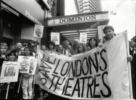 Exterior Of The Dominion Theatre In London Showing Demonstrators Outside Theatre Demonstrating To Save London Theatres. L-r Gabrielle Drake Charles Vance Michael Denison Natalie Wright Gwen Watford An Actor Tom Conti