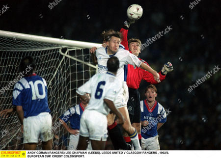 ANDY GORAM (RANGERS) LEE CHAPMAN (LEEDS) LEEDS UNITED V GLASGOW RANGERS 1992/3 EUROPEAN CUP Great Britain Glasgow