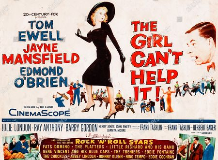 'The Girl Can't Help It' a 1956 musical comedy starring Jayne Mansfield, Tom Ewell, Edmond O'Brien, Henry Jones and Julie London.