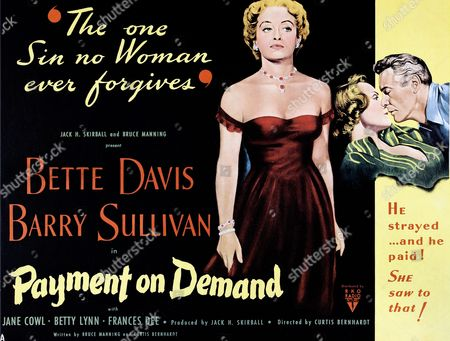 Payment on Demand is a 1951 drama film directed by Curtis Bernhardt that stars Bette Davis. The screenplay by Bernhardt and Bruce Manning chronicles a marriage from its idealistic early days to its dissolution..