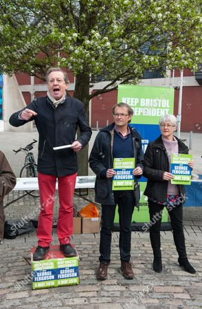 Editorial picture of George Ferguson mayoral election campaign, Bristol, Britain - 23 Apr 2016