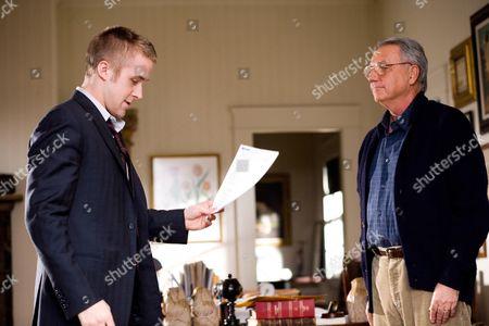 Ryan Gosling, Bob Gunton