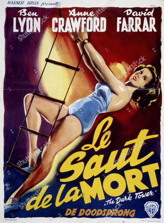"Belgian Film poster for ""Le Saut de la Mort"", or ""The Dark Tower"" directed by William Witney, A. James and R. Taylor, with Ben Lyon, Anne Crawford and David Farrar, 1943"
