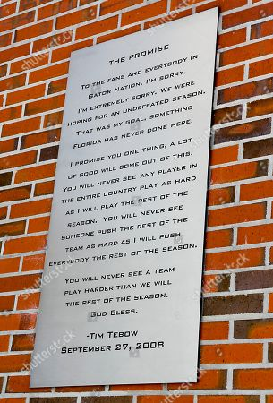 The promise made by Tim Tebow is seen on a plaque at Ben Hill Griffin Stadium before an NCAA college football game between Florida and Tennessee in Gainesville, Fla. It's been seven years since Tim Tebow delivered a heartfelt apology following a 31-30 home loss to Mississippi, a stunning upset that ended Florida's undefeated season and spearheaded the team's run to a second national championship in three years