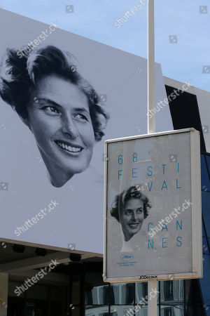 The official banner depicting actress Ingrid Bergman outside the Palais des Festivals ahead of the 68th international film festival, Cannes, southern France, . The festival opens on Wednesday, May 13 and runs until Sunday, May 24