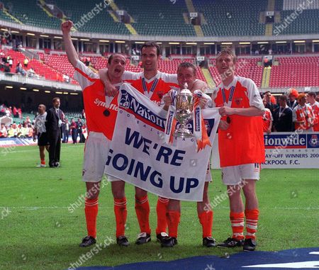 Goalscorers Ian Hughes Brian Reid Paul Simpson and Brett Ormerod with the Division Three Play-off Trophy Blackpool v Leyton Orient Division Three Play-off Final The Millennium Stadium Cardiff 26/5/01 Great Britain Cardiff