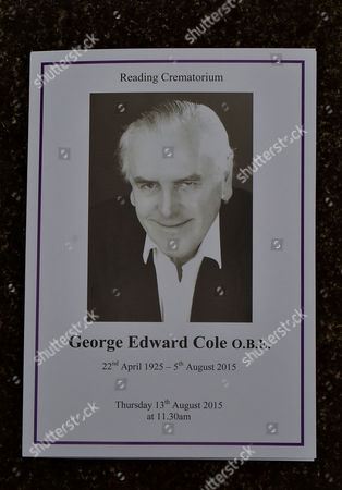 13 08 15 the Funeral of George Cole at Reading Crematorium the Order of Service