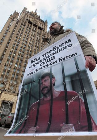 Russian Supporter of Alleged Russian Arms Dealer Viktor Bout Protests During a Rally in Front of Russian Foreign Ministry Building in Moscow Russia 30 November 2011 Bout Faces Between 25 Years and Life in Prison After Being Found Guilty of Four Counts of Conspiracy to Sell Weapons to Purported Colombian Rebels with the Aim of Killing Us Citizens Russian Federation Moscow