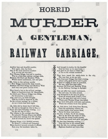 A Report Taking the Form of Verse On the Murder of Thomas Briggs in A Railway Carriage On 9 July 1864 1864