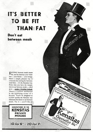 'It's Better to Be Fit Than Fat' Kensitas Cigarettes Marketed As A Appetite Suppressant in 1929 Recommending Substituting Snacks Between Meals with A Cigarette Instead A Bright Young Thing is Shown to Be A Shadow His Former Self: the Result of Too Much Snacking and not Enough Smoking 1929