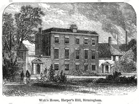James Watt His House in Birmingham at Harper's Hill to Which He and His Family Moved in August 1775 1736 - 1819