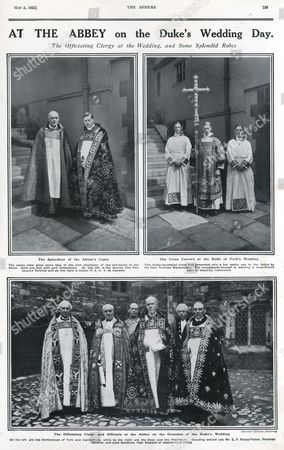 Page From the Sphere Showing the Officiating Clergy at the Marriage of Prince Albert Duke of York to Lady Elizabeth Bowes-lyon On 26 April 1923 at Westminster Abbey Top Left Picture Shows the Splendour of the Abbey's Copes and the Rich Character of the Vestments of the Abbey Rich in Gold Threadwork On the Right is the Cross Carried at the Wedding Made by Rodman Wanamaker with the Crossbearer Wearing A Magnificent Cope of Beautiful Needlework the Bottom Picture Shows the Clergy and Officials Including Cosmo Lang Archbishop of Canterbury and the Archbishop of York On the Left While to the Right Are the Dean and the Precentor Standing Behind Are Mr E F Knapp-fisher Receiver General Adn Lord Salisbury High Steward of Westminster Abbey 1923