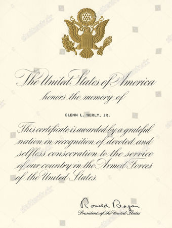 A Presidential Memorial Certificate - Presented to Members of the Us Armed Forces As A Token of Their Service to Their Country Relations Can Apply For This Too (as Was the Case with This Posthumous Award to Glenn L Werly Jnr) 1985