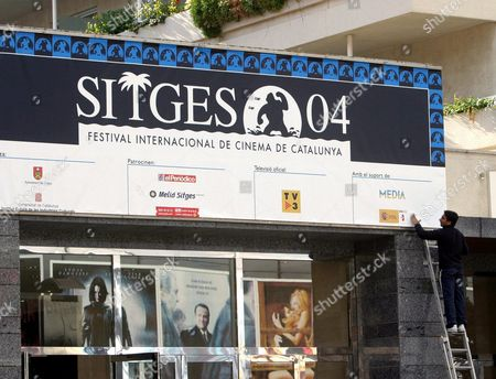 The Banner For the Main Entrance of the Headquarters For Celebrating the Upcoming 2004 International Sitges Film Festival is Ready in Sitges Around 50 Km South of Barcelona Wednesday 01 December 2004 the 2004 Sitges Festival Will Run From 02 to 10 December the Public Has Bought Till End November 2004 Around 12 000 Tickets to Watch Mainly Asian Films There Festival Manager Angel Sala Said the Slogan on the Board Reads 'International Catalonia Film Festival' Spain Sitges