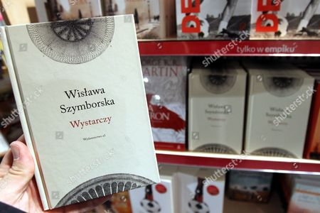 The Last Thirteen Poems Written by the Late Wislawa Szymborska Are Released in the Wystarczy (enough) Volume in a Bookstore in Warsaw Poland 20 April 2012 Nobel Prize Laureate Szymborska Died on 01 February 2012 Poland Warsaw