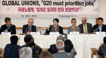 Sharan Burrow (c) General Secretary of the International Trade Union Confederation (ituc) Speaks During a Press Conference in Seoul on 10 November 2010 Urging Members of the Upcoming G-20 Summit to Discuss Job Security and Poverty Issues First Kim Young-hoon (l) President of the Korea Confederation of Trade Unions John Evans (2-l) General Secretary of Trade Union Advisory Committee to the Oecd Nair Goulart (3-r) Deputy President of the Ituc and Jang Seok-chun (r) President of the Federation of Korean Trade Unions Were Also on Hand Korea, Republic of Seoul