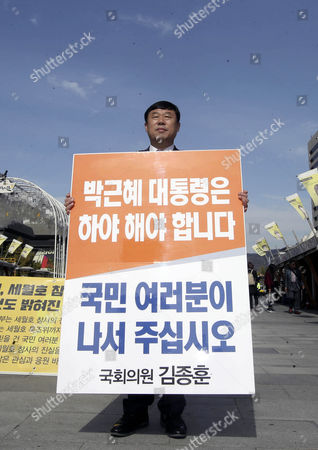 Independent Lawmaker Kim Jong-hoon Stages a Solo Protest at Gwanghwamun Square in Central Seoul South Korea 27 October 2016 to Call on South Korean President Park Geun-hye to Resign Over a Growing Scandal Involving a Longtime Confidante Korea, Republic of Seoul