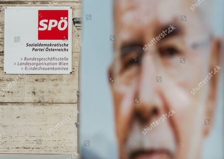 An Election Poster Showing Austrian Presidential Candidate Alexander Van Der Bellen who is Supported by the Green Party is Seen in Front of the Headquarters Building of the Social Democratic Party of Austria (spoe) in Vienna Austria 11 May 2016 the Austrian Social Democrats Are Discussing on who Will Succeed Werner Faymann As Austrian Chancellor and Spoe Party Chairman After Faymann Resigned 09 May Two Weeks After His Party was Defeated in the First Round of the Presidential Elections Austria Vienna