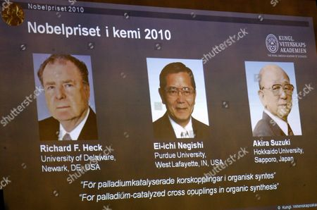 The Royal Academy of Sciences Announces 06 October 2010 in Stockholm Sweden That the Nobel Prize in Chemistry 2010 is Awarded Jointly to (portraits on Overhead Screen From Left) Richard F Heck University of Delaware Usa; Ei-ichi Negishi Purdue University West Lafayette in Usa; Akira Suzuki Hokkaido University Sapporo Japan 'For Palladium-catalyzed Cross Couplings in Organic Synthesis' Sweden Stockholm