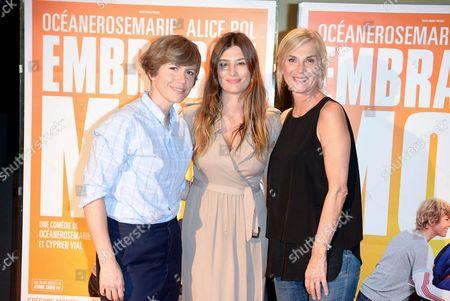 Oceane Rose Marie, Alice Pol, Michele Laroque
