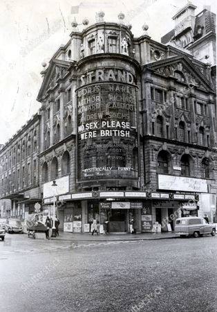 The Strand Tehatre London Pictured In 1975 When It Was Showing No Sex Please We're British Starring Doris Hare Arthur Howard Richard Caldicot And Andrew Sachs.