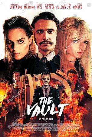 The Vault (2017) Poster Art. Taryn Manning, James Franco, Francesca Fisher-Eastwood, Clifton Collins Jr., Scott Haze