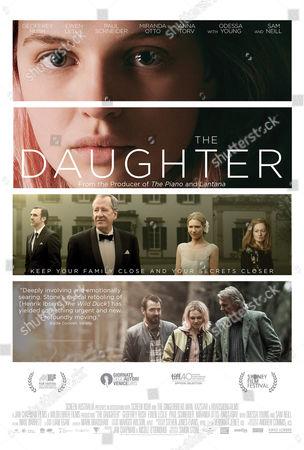 The Daughter (2015) Poster Art. Odessa Young, Paul Schneider, Geoffrey Rush, Anna Torv, Miranda Otto, Ewen Leslie, Odessa Young, Sam Neill