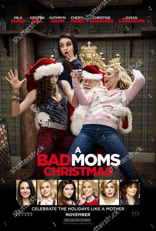 Stock Photo of A Bad Moms Christmas (2017) Poster Art. Kathryn Hahn, Mila Kunis, Phil Pierce, Kristen Bell
