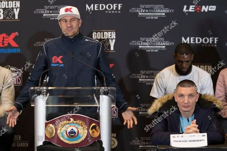 Vyacheslav Shabranskyy, Sergey Kovalev. Vyacheslav Shabranskyy, right, listens as Sergey Kovalev speaks during a boxing press conference, in New York. The pair square off on Saturday for the vacant WBO light heavyweight title