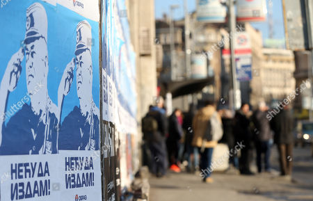 People pass by the poster of Ratko Mladic stating 'I will not betray' in Belgrade, Serbia, 06 December 2017. The Yugoslav War Crimes Tribunal in The Hague, Netherlands on 22 November 2017 sentenced Ratko Mladic to life in prison for genocide and war crimes during the Balkans war. Mladic's trial is the last major case for the Netherlands-based tribunal for former Yugoslavia, which was set up in 1993 to prosecute those most responsible for the worst carnage in Europe, since World War II.