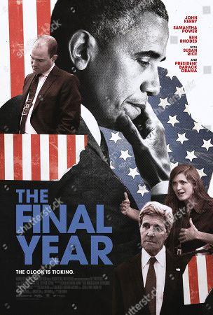 The Final Year (2017) Poster Art. Ben Rhodes, Barack Obama, Samantha Power, John Kerry